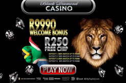 Click Here to Get R250.00 Free at Black Diamond Casino